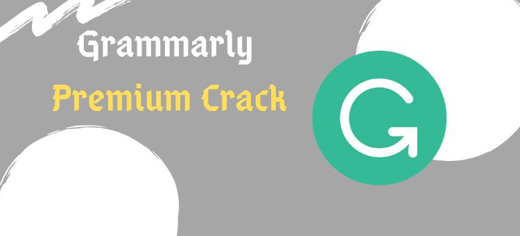 grammarly premium crack
