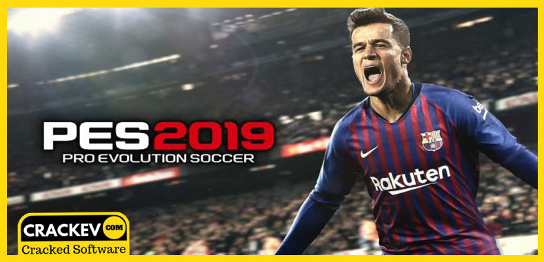 PES 2019 Crack Only [Cpy/3dm] PC Download [Latest] | CrackEv