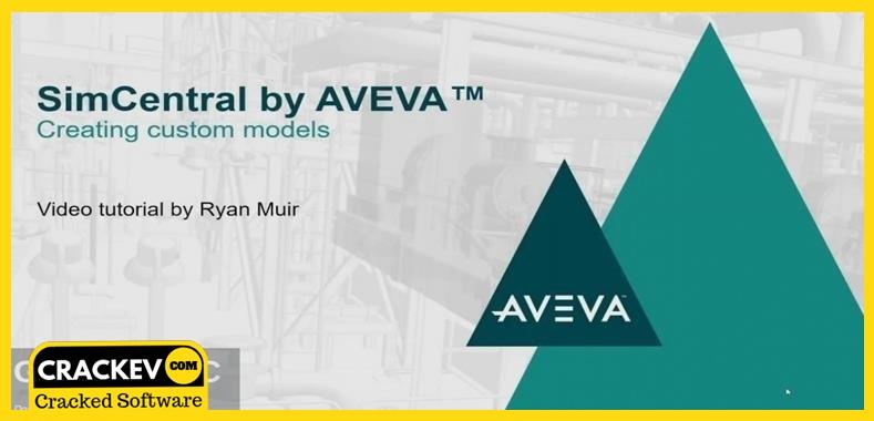 AVEVA SimCentral Simulation Platform Crack