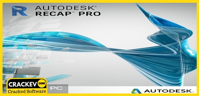 Autodesk ReCap Pro 2021 Crack