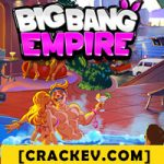 Big Bang Empire [PC/Mod APK] Download Game - Direct Links