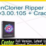 OpenCloner Ripper 2020 Crack Free Full Version Download